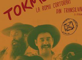 Conferințele de la Șosea: Tokmeala la romii cortorari din Transilvania